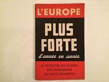 L'EUROPE PLUS FORTE D'ANNEE EN ANNEE 39 45 POTENTIEL PUISSANCES PACTE TRIPARTITE