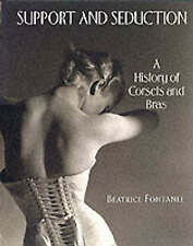 Support and Seduction: The History of Corsets and Bras (Abradale-ExLibrary