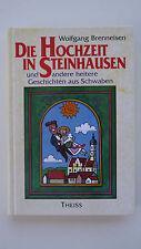 Die Hochzeit in Steinhausen - Wolfgang Brenneisen