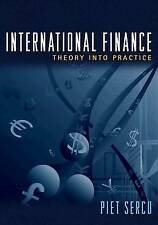 International Finance: Theory into Practice by Piet Sercu (Hardback, 2009)