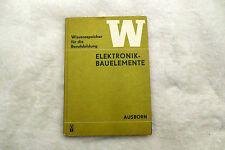 Wissensspeicher für die Berufsbildung Elektronikbauelemente 1973 VEB DDR
