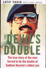 The Devil's Double, Latif Yahia, Karl Wendl 2003 Edition -Paperback Sadam Husain