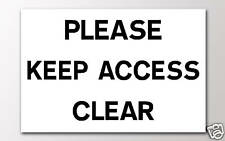 1 PLEASE KEEP ACCESS CLEAR 3mm RIGID SIGN v002