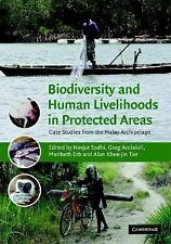 Biodiversity and Human Livelihoods in Protected Areas : Case Studies from the...