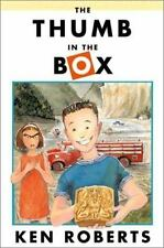 The Thumb in the Box by Ken Roberts (2001, Hardcover)