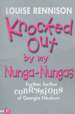 Knocked Out by My Nunga-Nungas: Further, Further Confessions of Georgia...