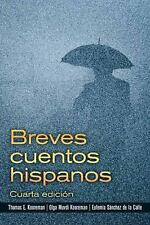 Breves cuentos hispanos (4th Edition), Sanchez de la Calle, Eufemia, Kooreman, O
