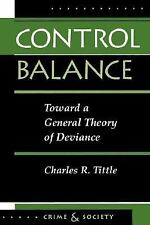 Control Balance: Toward a General Theory of Deviance (Crime & Society)