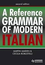 A Reference Grammar of Modern Italian by Martin Maiden, Cecilia Robustelli (Pap…
