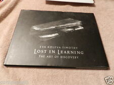 Lost in Learning : The Art of Discovery by Adam Timothy and Eva Timothy...