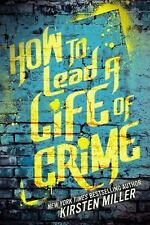 How to Lead a Life of Crime-ExLibrary