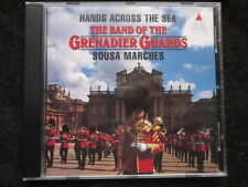 The Band of The Grenadier Guards, Hills - Hands Across The Sea Sousa Marches  CD