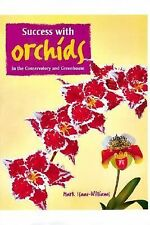 NEW - Growing Successful Orchids: In the Conservatory and Greenhouse