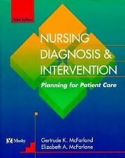 Nursing Diagnosis and Intervention : Planning for Patient Care by Elizabeth...