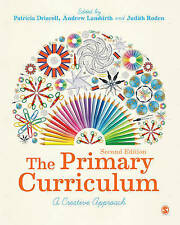 The Primary Curriculum: A Creative Approach by SAGE Publications Ltd...