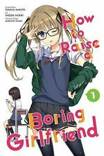 How to Raise a Boring Girlfriend: How to Raise a Boring Girlfriend 1 by...