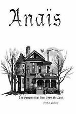 Anaïs - The vampire that lives down the Lane, Excellent Books
