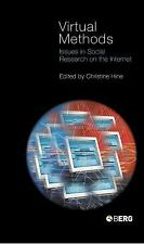 Virtual Methods : Issues in Social Research on the Internet (2005, Hardcover)
