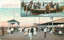 Listening to the Band on Wildwood's Boardwalk, Manning the Life Boat, NJ 1907