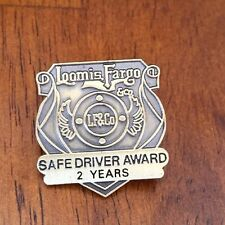 Vintage Loomis Fargo Bank Co Armored Truck Driver Safe Driver Award Pin