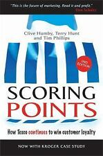 Scoring Points : How Tesco Continues to Win Customer Loyalty by Clive Humby,...