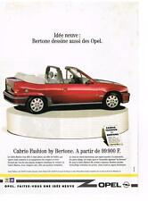PUBLICITE  1991   OPEL    CABRIO FASHION BY BERTONE
