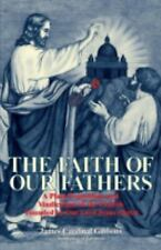 Faith of Our Fathers by Cardinal Gibbons (1980, Paperback, Reprint)