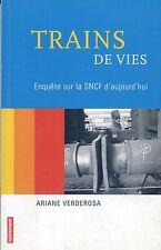 TRAINS DE VIE - Enquete sur la SNCF d'aujourd'hui (2004)
