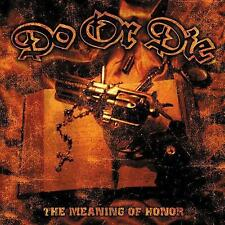 Do Or Die - The Meaning Of Honor / I Scream Records CD 2002 (88.920.02) RAR!