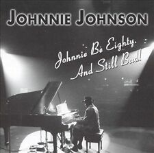 Johnnie Be Eighty. And Still Bad!, Johnnie Johnson, Excellent Single