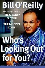 Who's Looking Out for You? by Bill O'Reilly (2003, HARDCOVER) 1st ed Free Ship
