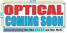 OPTICAL COMING SOON Banner Sign NEW Larger Size Best Quality for the $$$