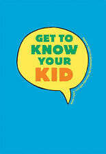 Get to Know Your Kid-ExLibrary