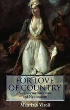 For Love of Country: An Essay on Patriotism and Nationalism by Viroli, Maurizio