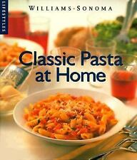1998 Williams Sonoma Classic Pasta at Home Janet Fletcher Hardcover Dustjacket