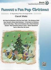 Famous & Fun Pop Christmas, Book 2, Early Elementary to Elementary  : 10...