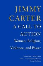 A Call to Action : Women, Religion, Violence, and Power by Jimmy Carter (2015, P