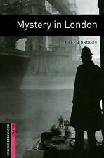 Good, Oxford Bookworms Library: Starter Level:: Mystery in London: 250 Headwords