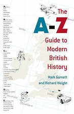 The A-Z Guide to Modern British History,GOOD Book