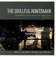 The Skillful Huntsman : Visual Development of a Grimm Tale at Art Center...