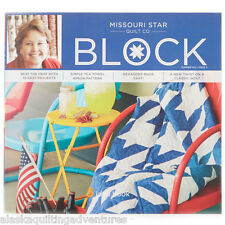 Quilt Magazine ~ BLOCK - SUMMER 2014 VOL 1 ISSUE 3 ~ by Missouri Star Quilt Co