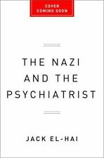 The Nazi and the Psychiatrist: Hermann Göring, Dr. Douglas M. Kelley,-ExLibrary