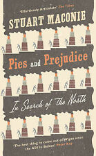 Pies and Prejudice: In Search of the North, Stuart Maconie, Very Good