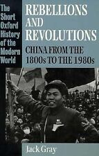 Rebellions and Revolutions: China from the 1800s to the 1980s (Short Oxford Hist