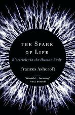The Spark of Life: Electricity in the Human Body-ExLibrary