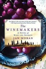 The Winemakers by Jan Moran (2016, Hardcover)