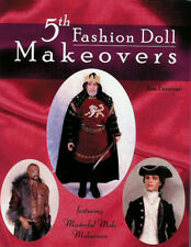 5th Fashion Doll Makeovers for OOAK MALE DOLLS Masterful Male Makeovers Faraone