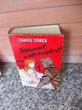 Verdammt in alle Ewigkeit, ein Roman von James Jones