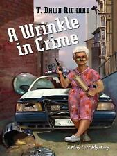 A Wrinkle in Crime (Five Star Mystery) (Five Star Mystery Series) (Fiv-ExLibrary
