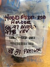 NOS HONDA 88-89 PRELUDE, 86-97 ACCORD, 97-98 CRV  HOOD PROP HOLDER 90677-SE0-003